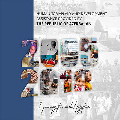 Humanitarian and Development Assistance Provided by the_Republic of Azerbaijan 2005-2018